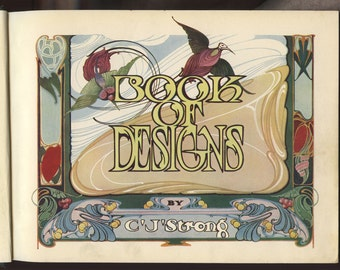 1910 Strong's Book of Designs First Edition with Great Illustrations