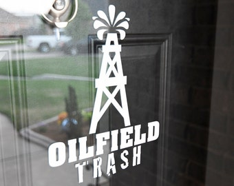 Oilfield Trash - Vinyl Decal