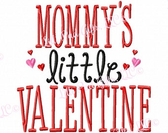 MOMMYS little VALENTINE - Hearts - Machine Embroidery Design - 6 Sizes