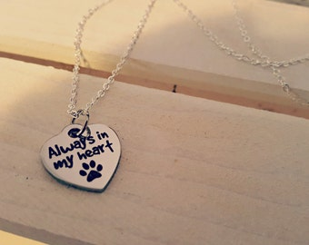 Pet memorial jewelry, Always in my heart text necklace, inspirational jewelry