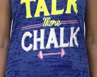 SoRock Shop's Less Talk More Chalk Women's Burnout Tank