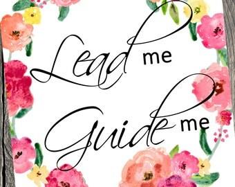 8x10 LDS Printable | Lead Me Guide Me | DIY Printable