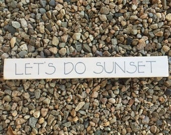 Sunset Sign - For Your Home or Cottage