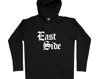 East Side Gothic Hoodie - Men S M L XL 2x 3x - East Side Hoody, Sweatshirt - 4 Colors
