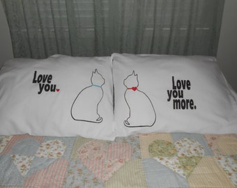 """Cat Pillowcases - """"Love you and Love you more"""" -His and Hers - Bedroom Decor"""