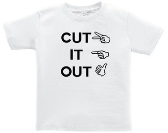 Cut It Out T-Shirt for Toddlers Full House Inspired T-shirt