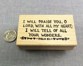 I will praise you, O Lord ... Psalm 9:1 Rubber Stamp