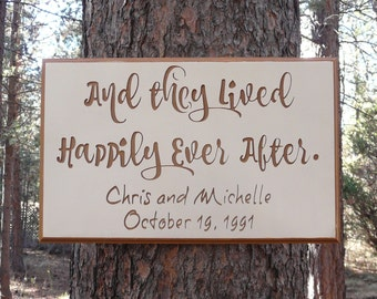 And They Lived Happily Ever After Wedding Sign Plaque - Custom Anniversary Date Marriage Gift Home Decor White Painted & Engraved MDF Wood