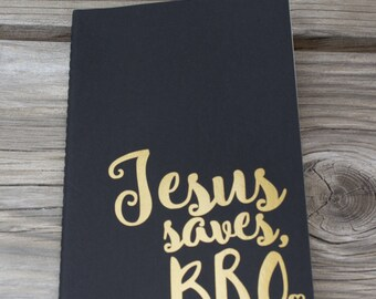 Jesus Saves Bro Lined Vinyl Decal Journal
