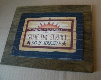 """7x9"""" Primitive Mom's Laundry same day service do yourself Wooden Laundry Room Decor Sign"""
