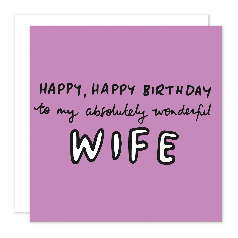 happy birthday absolutely wonderful wife card