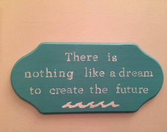 Hand Painted Wooden Sign, famouse quote