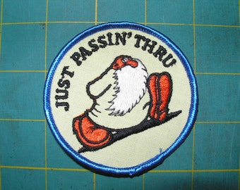"Vintage patches from 1970's ""Just Passin' throu"""