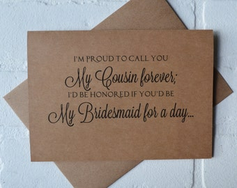 im PROUD to call you my COUSIN forever bridesmaid Card bridal card bridesmaid card will you be my bridesmaid card cousin bridal card kraft
