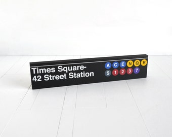 Times Square- 42 Street Station - New York City Subway Sign - Wood Sign