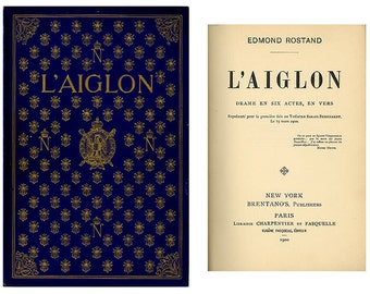 L'Aiglon Rostand's Historic Play Life of Napoleon II 1900 Two Antique Books