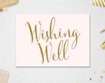 Wishing Well Sign // INSTANT DOWNLOAD // 5x7 // Wedding // Bridal Shower // Blush and Gold Glitter // Printable // #PBP88