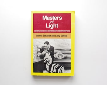 Masters of Light - Conversations with Contemporary Cinematographers - Dennis Schaefer and Larry Salvato