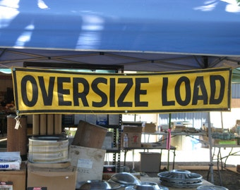 vintage trucker's sign, cloth sign, OVERSIZE LOAD, safety yellow, black, 1970's