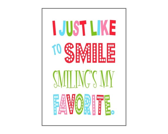 Christmas Grinch Quote 8 X 10 Digital Print Instant By: 5x7 & 8x10 I Just Like To Smile Smiling's My