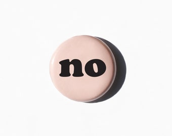 """No Button 