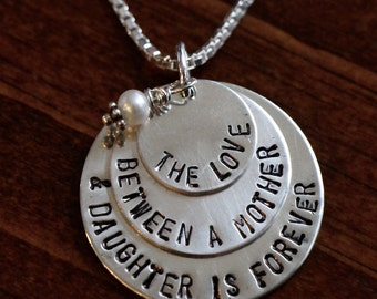 The Love Between a Mother and Daughter is Forever Necklace- Hand Stamped- Sterling Silver- Mother Daughter Jewlery