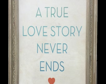 Wedding Sign-in Board/ A True Love Story Never Ends