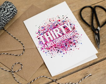 Thirty and Gorgeous - 30th Birthday Card