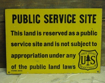 One sided METAL vintage Public Service - National Forest Land - US Forest Service - SMALL