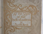 Reserved for Woolfsongs At the Sign of the Jack o'Lantern by Myrtle Reed 1905