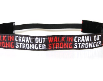 Walk in Strong Crawl Out Stronger Nonslip Headband, Fitness Motivation, CrossFit Gift, Workout Apparel, Exercise Accessory, Yoga Headband