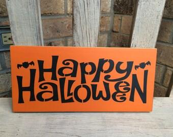 READY To Ship Happy Halloween Sign