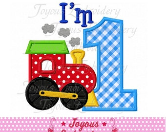 Instant Download My First Birthday/I'm 1 With Train Applique Machine Embroidery Design NO:1978