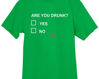 St Patrick's Day t-shirt / Are you drunk funny tee