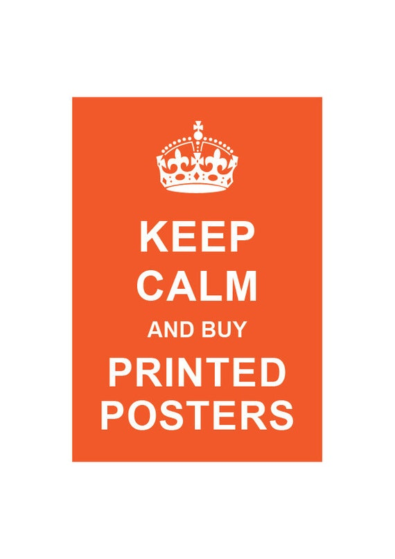 Keep Calm Posters - Printed Item - Custom Color, Inspirational Quote, Nursery room, Kids Room, Anniversary gifts, Typographic Print