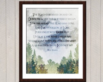 The Road Goes Ever On Tolkien Quote Poster