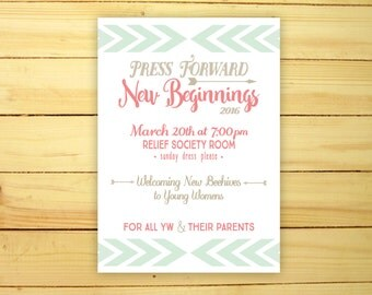 New Beginnings LDS Young Women Invitation and Poster Printable Customizable LDS Youth Theme 2016 Press Forward