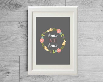 Home sweet home print, Flower crown print, Quote poster, Flowers print, Scandinavian print, Quote print, House-warming gift, Home print