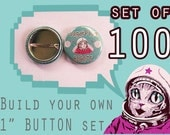 "BUILDING a BULK order 1"" inch button set of 100!"