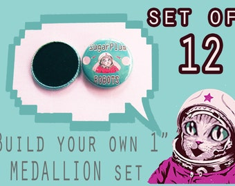 """BUILD your own 1"""" inch MEDALLION set of 12!  Pick ANY image from my store, online or your imagination!"""