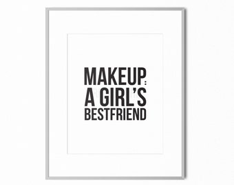 "DIGITAL DOWNLOAD (8x10"") Printable | Makeup; a girl's best friend, Makeup Print, Makeup Wall Art, Vanity Art, Beauty Print, Bathroom Art"
