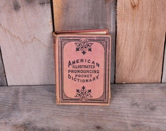 1878 American Illustrated Pronouncing Pocket Dictionary