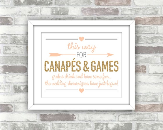 INSTANT DOWNLOAD - Printable Wedding Canapés And Games Sign - Digital Jpg Files 8x10 - Gold And Blush Peach-Pink - Wedding Signage Canapes