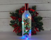 Christmas decoration, wine bottle accent lamp, hand painted holly
