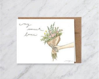 My Sweet Love Card- Floral - Flower Bouquet
