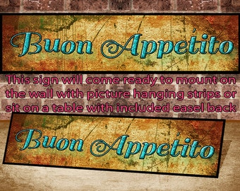 Buon Appetito, Kitchen, home or business Sign, Wall or Desk Sign Mounted and ready to hang or display on a table. FAST & FREE SHIPPING