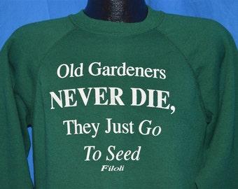 90s Old Gardeners Never Die Green Vintage Sweatshirt Medium