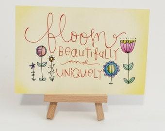 Bloom Beautifully   Original Illustrated Print