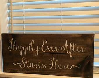 Happily ever after starts here, rustic wedding decor, rustic wedding sign, wedding sign