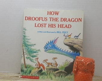 How Droofus the Dragon Lost his Head, 1995, Bill Peet, vintage kids book